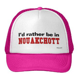 I'd Rather Be In Nouakchott Trucker Hats