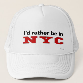 I'd Rather Be In NYC Trucker Hat