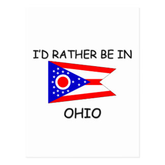 I'd rather be in Ohio Postcard