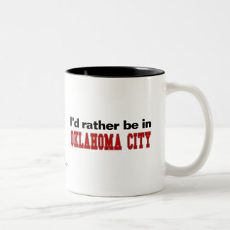 I'd Rather Be In Oklahoma City Two-Tone Coffee Mug