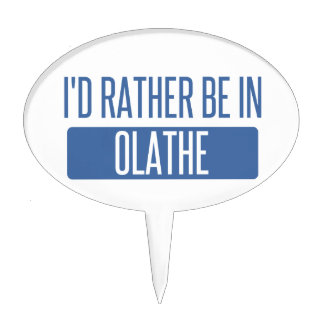 I'd rather be in Olathe Cake Topper