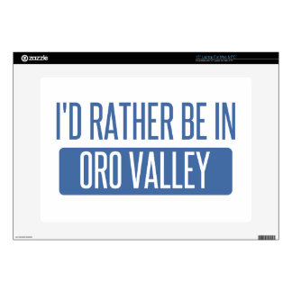 "I'd rather be in Oro Valley 15"" Laptop Decal"