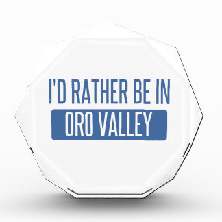 I'd rather be in Oro Valley Award