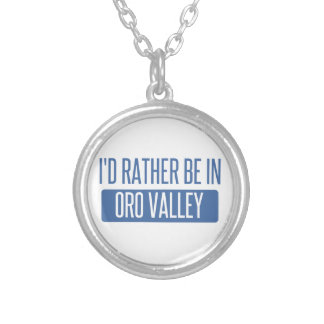 I'd rather be in Oro Valley Silver Plated Necklace