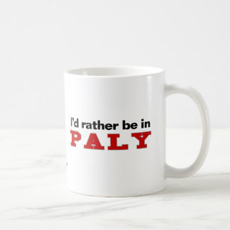 I'd Rather Be In Paly Classic White Coffee Mug