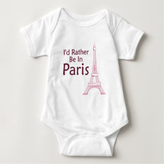 I'd Rather Be In Paris Baby Bodysuit