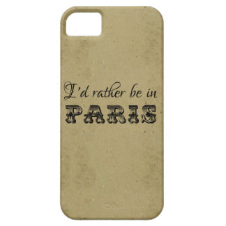 I'd rather be in Paris vintage typography french iPhone 5 Cases