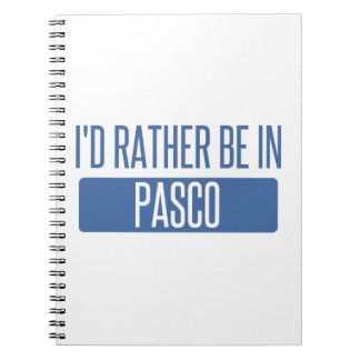 I'd rather be in Pasco Notebook