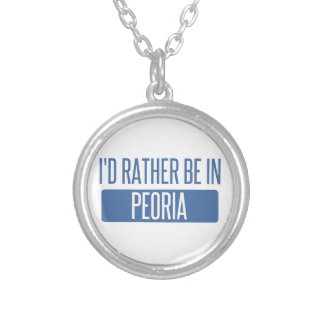 I'd rather be in Peoria AZ Silver Plated Necklace