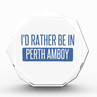 I'd rather be in Perth Amboy Acrylic Award