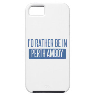 I'd rather be in Perth Amboy iPhone SE/5/5s Case