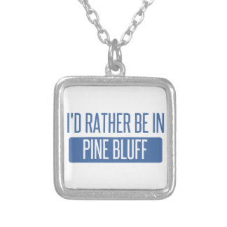 I'd rather be in Pine Bluff Silver Plated Necklace