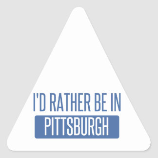 I'd rather be in Pittsburgh Triangle Sticker