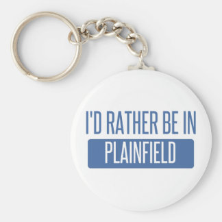 I'd rather be in Plainfield NJ Keychain