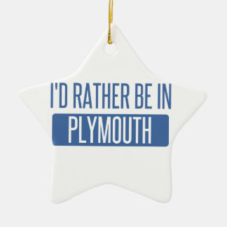 I'd rather be in Plymouth Ceramic Ornament