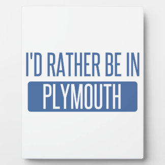 I'd rather be in Plymouth Plaque