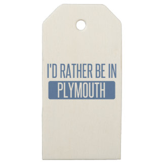 I'd rather be in Plymouth Wooden Gift Tags
