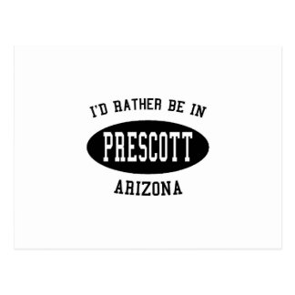 I'd Rather Be in Prescott Postcard