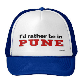 I'd Rather Be In Pune Trucker Hat