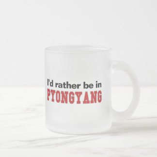 I'd Rather Be In Pyongyang Frosted Glass Coffee Mug