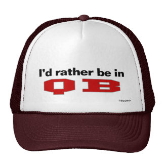 I'd Rather Be In QB Hat