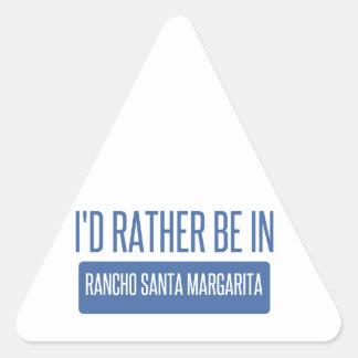 I'd rather be in Rancho Santa Margarita Triangle Sticker