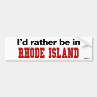 I'd Rather Be In Rhode Island Car Bumper Sticker