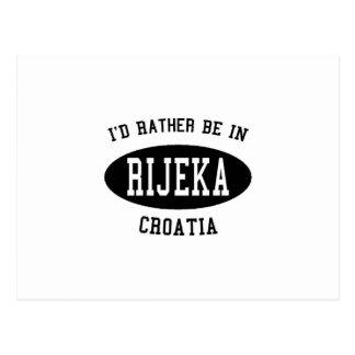 I'd Rather be In Rijeka Postcard
