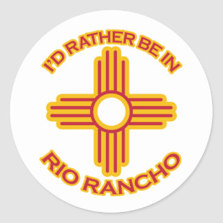 I'd Rather Be In Rio Rancho Classic Round Sticker