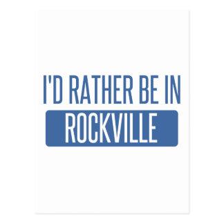 I'd rather be in Rockville Postcard