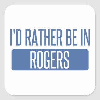 I'd rather be in Rogers Square Sticker