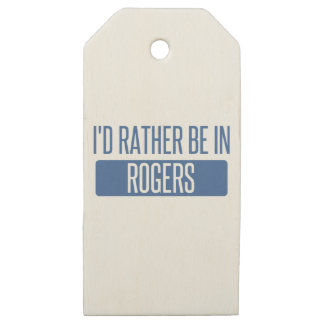 I'd rather be in Rogers Wooden Gift Tags