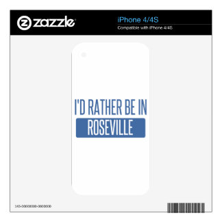 I'd rather be in Roseville CA Skin For iPhone 4