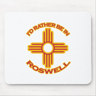 I'd Rather Be In Roswell Mouse Pad