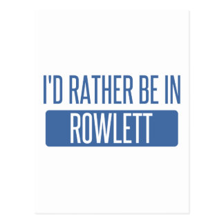 I'd rather be in Rowlett Postcard