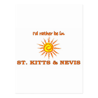 I'd Rather Be in Saint Kitts & Nevis Postcard