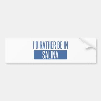 I'd rather be in Salina Bumper Sticker