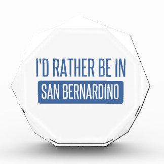 I'd rather be in San Bernardino Award