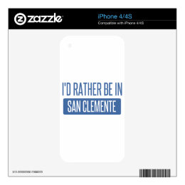 I'd rather be in San Clemente iPhone 4 Decal