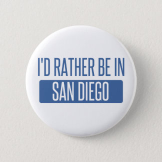 I'd rather be in San Diego Button