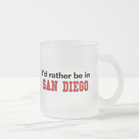 I'd Rather Be In San Diego Frosted Glass Coffee Mug