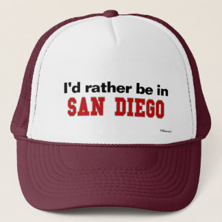 I'd Rather Be In San Diego Trucker Hat