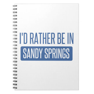 I'd rather be in Sandy Spiral Notebook