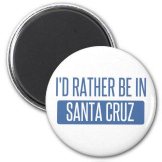 I'd rather be in Santa Cruz Magnet