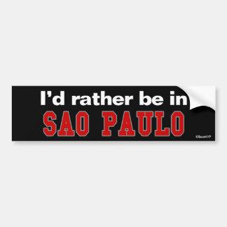 I'd Rather Be In Sao Paulo Car Bumper Sticker