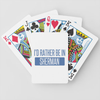 I'd rather be in Sherman Bicycle Playing Cards