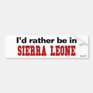 I'd Rather Be In Sierra Leone Car Bumper Sticker
