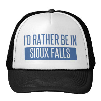 I'd rather be in Sioux Falls Trucker Hat
