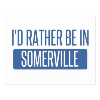 I'd rather be in Somerville Postcard
