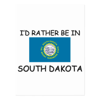 I'd rather be in South Dakota Postcard